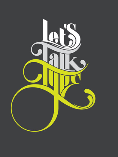 Let`s Talk Type Poster von Nick Keppol