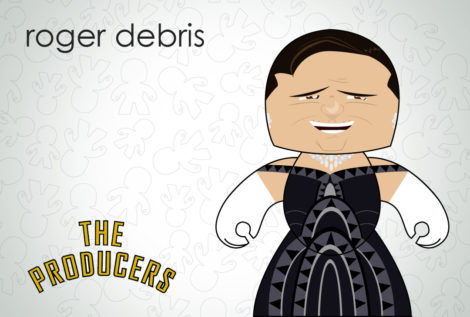 The Producers - Roger Debris