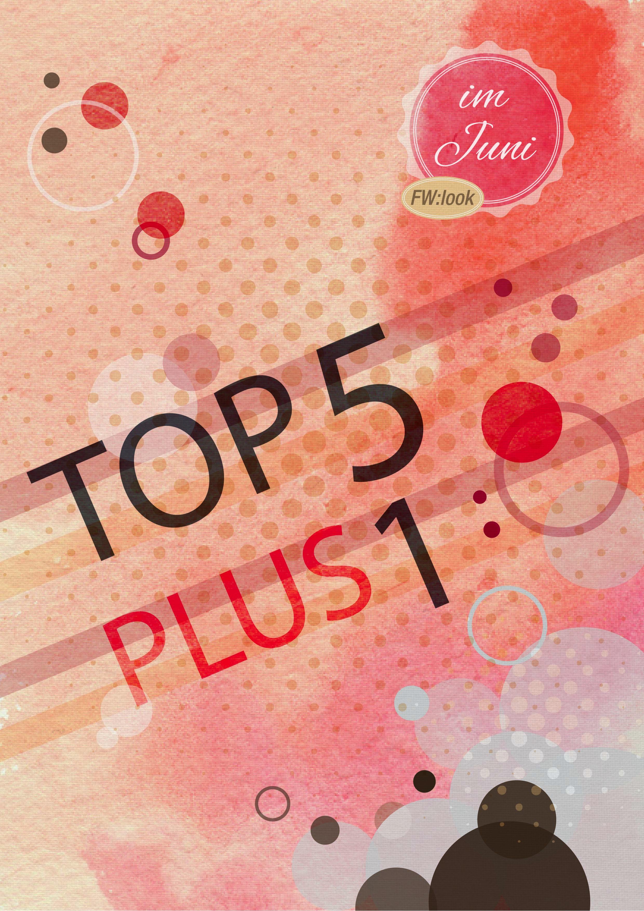 Top5Plus1_Juni