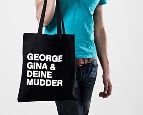 Geoge Gina & Deine Mudder Jutebeutel