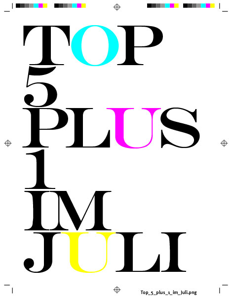 Top 5 plus 1 in Juli