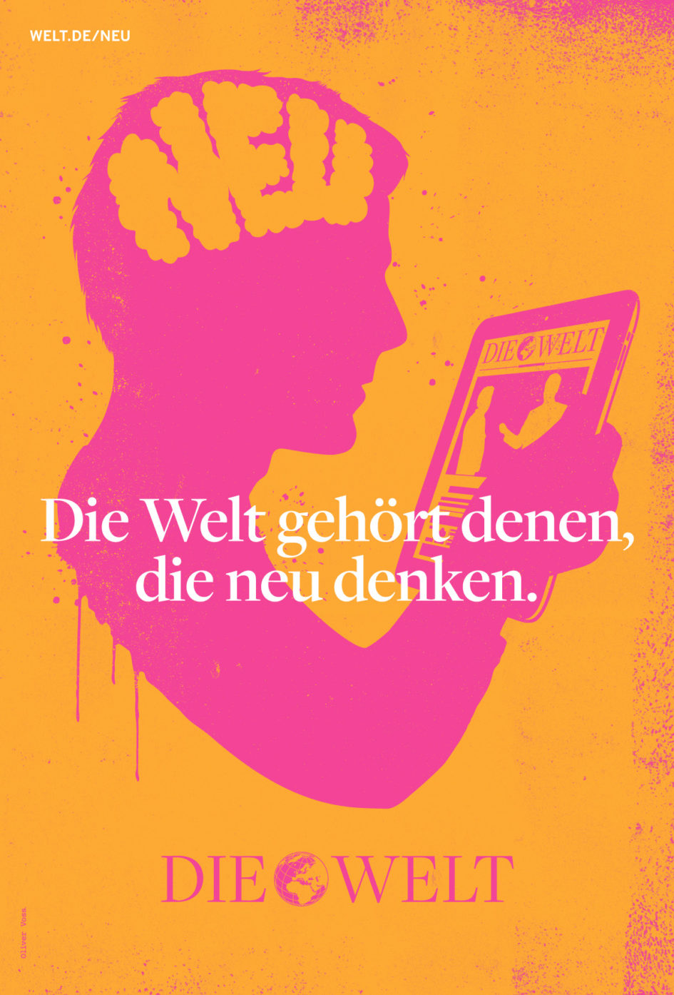 """DIE WELT Markenkampagne: """"Die Welt gehört denen, die neu denken."""""""