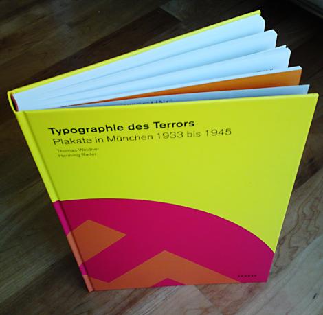 """Das Buch zur Ausstellung """"Typographie des Terrors"""""""