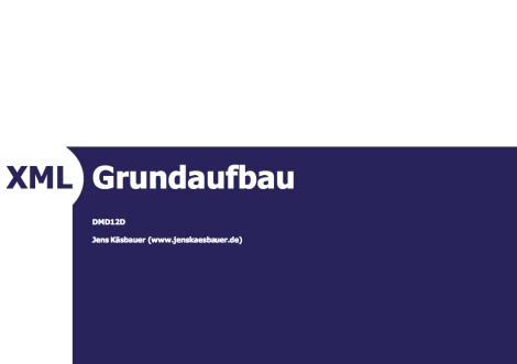 XML von Jens Käsbauer